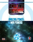 Amazing Power: War Powers (Super-Powered by M&M)