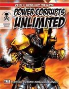 Power Corrupts Unlimited (M&M Superlink)