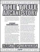 The True Arcane Story: Cloak of Arachnida