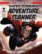 Super Powered Adventure Planner