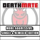 More Aggressive & More Aggressive (Remix)