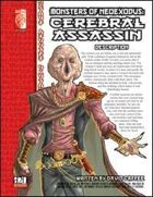 Monsters of NeoExodus: Cerebral Assassin