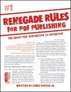 Renegade Rules for PDF Publishing: #1 - The Short PDF: Revolution to Evolution