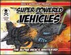 Super Powered Vehicles: Alpha Men's Whitebird