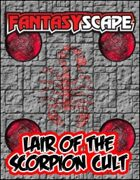 Fantasyscape: Lair of the Scorpion Cult