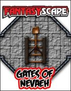Fantasyscape: Gates of Nevaeh