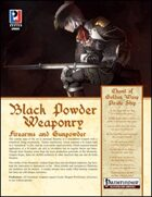 Black Powder Weaponry (PFRPG) Preview