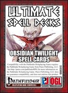 Ultimate Spell Decks: Obsidian Twilight Spell Cards (PFRPG)