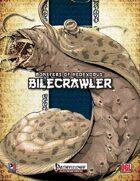 Monsters of NeoExodus: Bilecrawler (PFRPG)