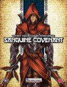 Secret Societies of NeoExodus: Sanguine Covenant (PFRPG)