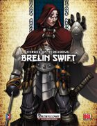 Heroes of NeoExodus: Brelin Swift (PFRPG)