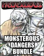 NeoExodus: Monsterous Dangers [BUNDLE]