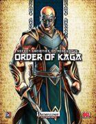 Secret Societies of NeoExodus: Order of Kaga (PFRPG)