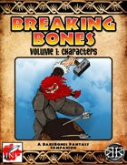 Breaking Bones Volume 1: Characters