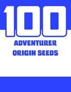 100 Adventurer Origins