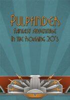 Pulpfinder: Fantasy Adventure in the Roaring 20s