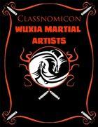 Classnomicon 1: Wuxia Martial Artists (PFRPG)