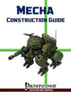Mecha Construction Guide (PFRPG)