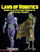 Laws Of Robotics - Robots as PCs and Products for Star Tramps