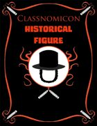 Classnomicon 2: Historical Figures (PFRPG)