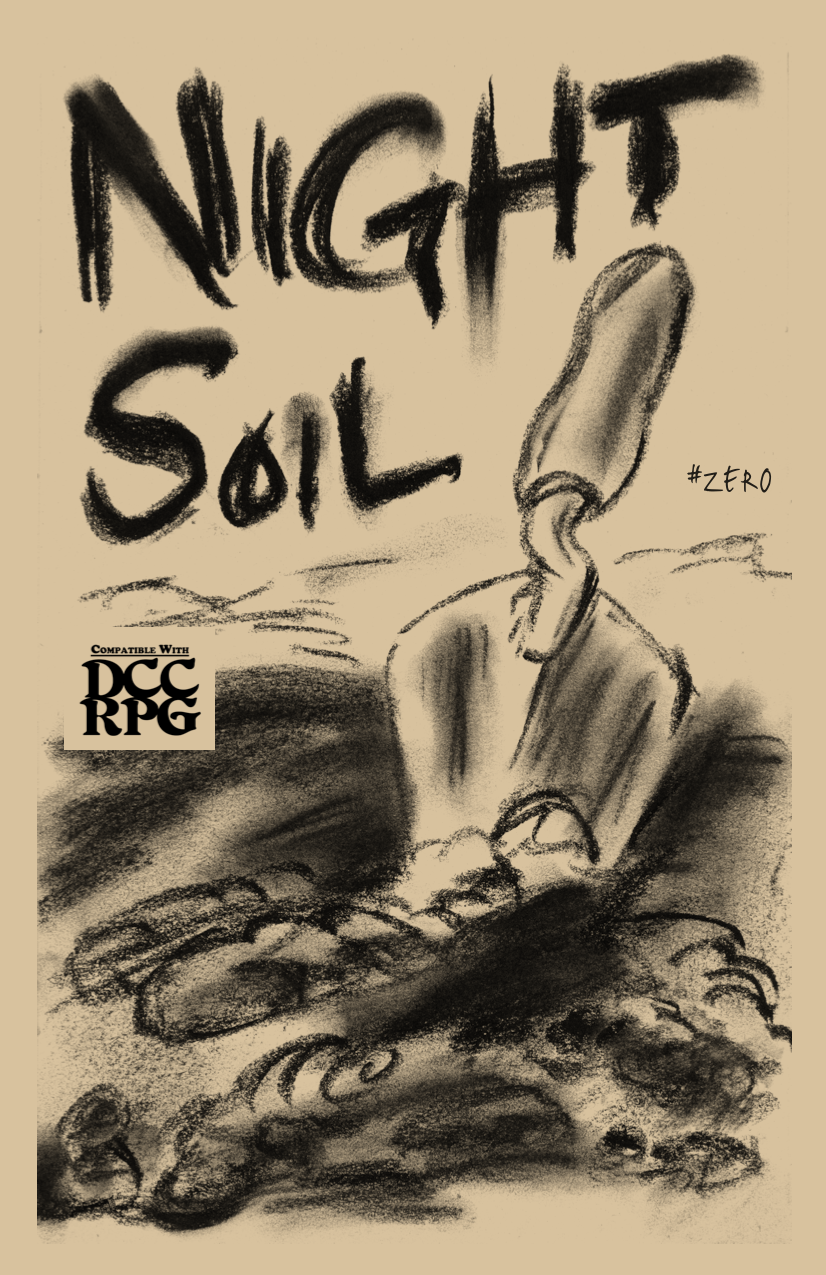 NIGHT SOIL #zero — for the DCC RPG (Dungeon Crawl Classics) — INNER HAM