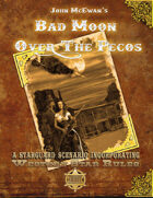 Bad Moon over the Pecos