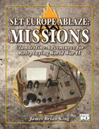 Set Europe Ablaze: Missions