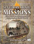 Set Europe Ablaze: Missions