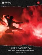 Ki Unleashed (5E)