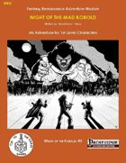 WK0 Night of the Mad Kobold (PF)