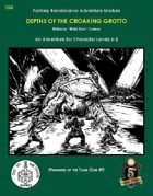 TG0 Depths of the Croaking Grotto (5E)