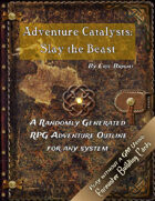 Adventure Catalysts: Slay the Beast