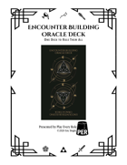 Encounter Building Oracle Deck Rulebook
