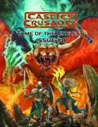 Castles & Crusades Tome of the Unclean Issue No. 4