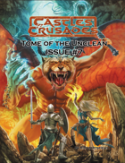 Castles & Crusades Tome of the Unclean Issue No. 7