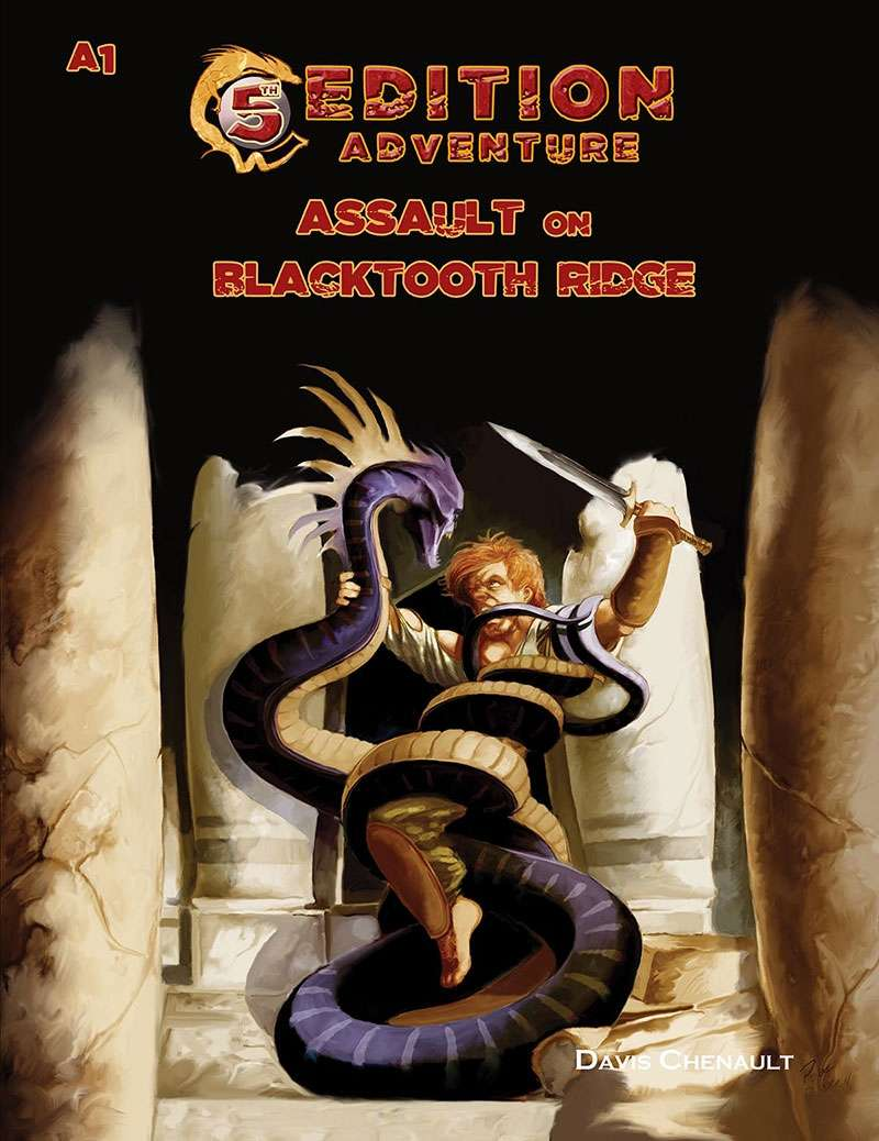 A1 Assault on Blacktooth Ridge -- Adventures for 5th Edition Rules