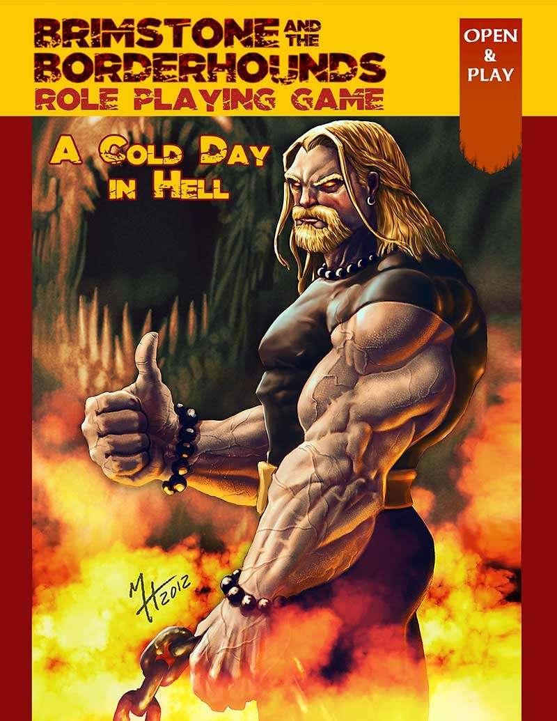Brimstone & The Borderhound -- A Cold Day in Hell