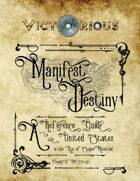Victorious Manifest Destiny