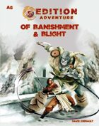 A6 Of Banishment & Blight -- 5th Edition Adventure