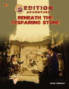 A7 Beneath the Despairing Stone -- 5th Edition Adventure