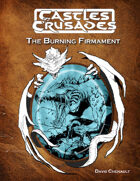 Castles & Crusades - The Burning Firmament