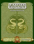Castles & Crusades - When Priests Die