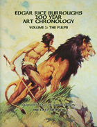 Edgar Rice Burroughs 100 Year Art Chronology Vol. 1