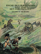 Edgar Rice Burroughs 100 Year Art Chronology Vol. 2