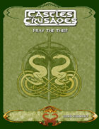 Castles & Crusades Pray The Thief