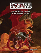 Castles & Crusades Encounter Tables & Monster Index