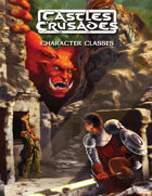 Castles & Crusades Character Classes