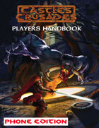Castles & Crusades Players Handbook Phone Version