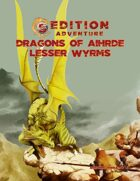 5th Edition: Dragons of Aihrde: Lesser Wyrms