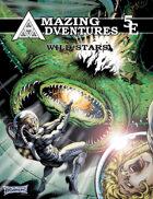 Amazing Adventures 5E Wild Stars